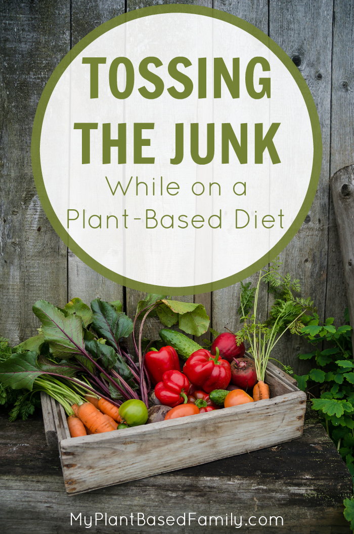 New to a plant-base diet? You really need to get rid of the junk food that will keep you from fully committing.