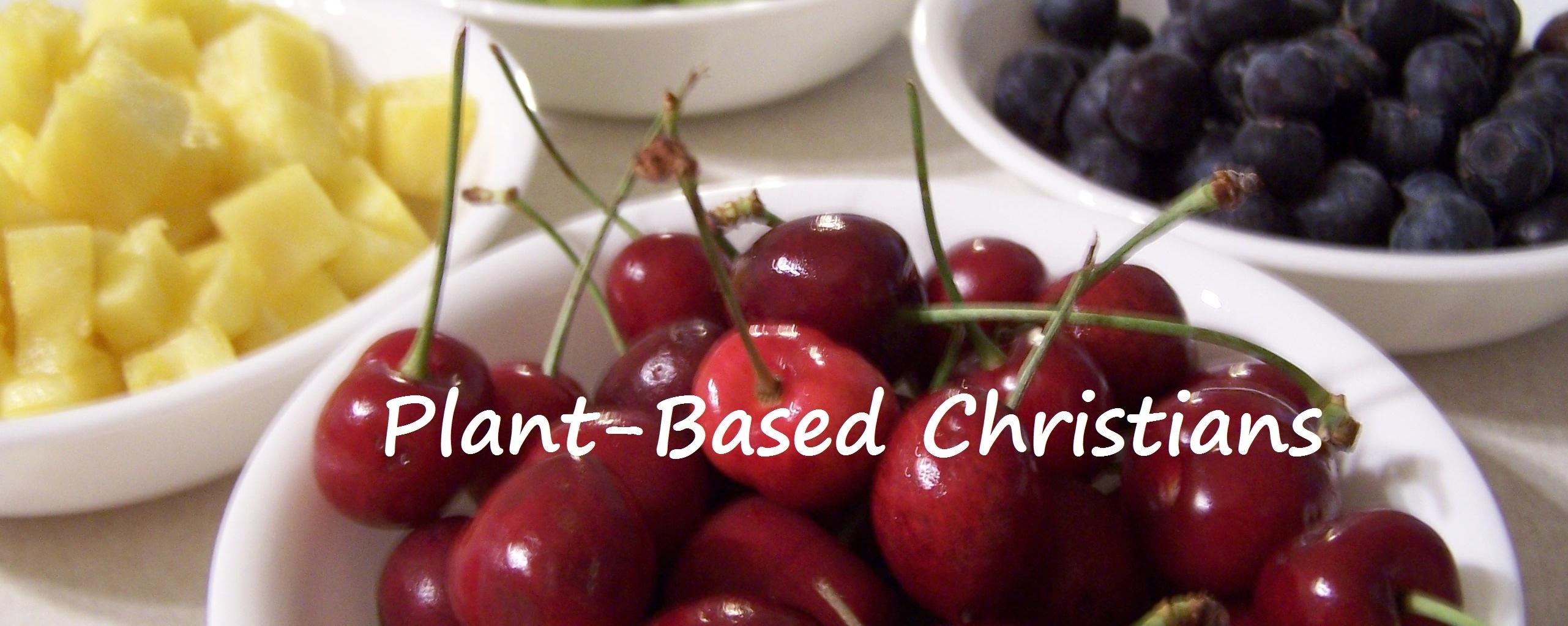Plant Based Christians