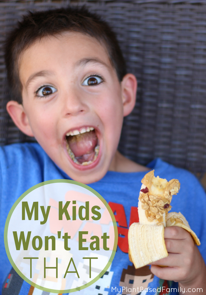 My Kids Won't Eat That