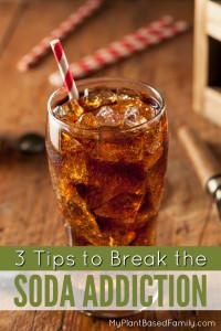 3 Tips to Break the Soda Addiction