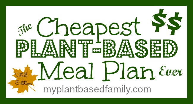 The Cheapest Plant-Based Meal Plan Ever - My Plant-Based ...