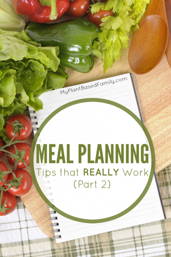 Meal Planning Tips that Really Work Part 2