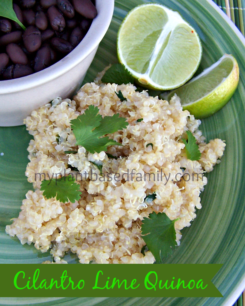 Cilantro Lime Quinoa - My Plant-Based Family