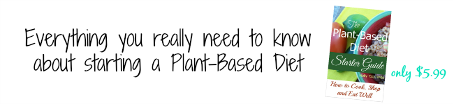 The Plant-Based Diet Starter Guide