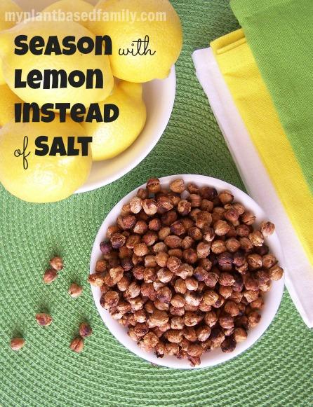 Season with Lemon instead of salt