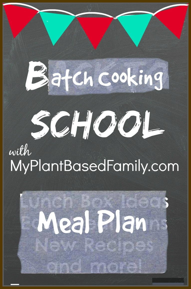 Batch cooking a plant-based meal plan