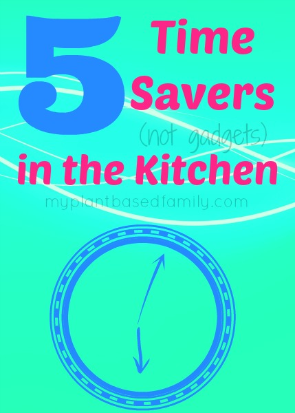 5 Kitchen Time Savers