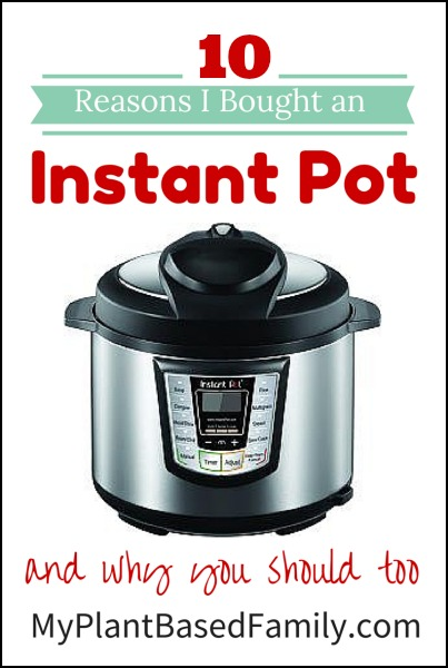 0 Reasons I bought an Instant Pot