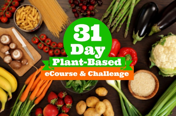31 Day Plant-Based eCourse and Challenge