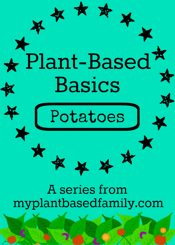 Plant Based Basics Potatoes