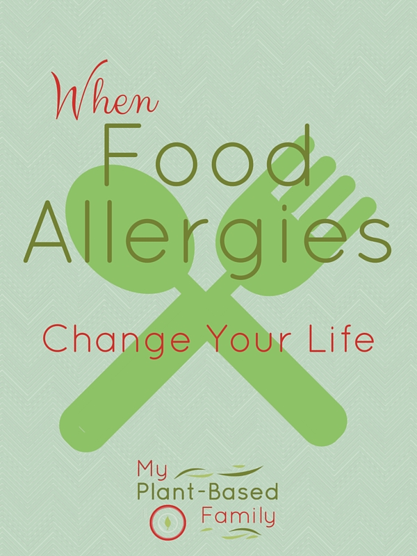 When Food Allergies Change Your Life