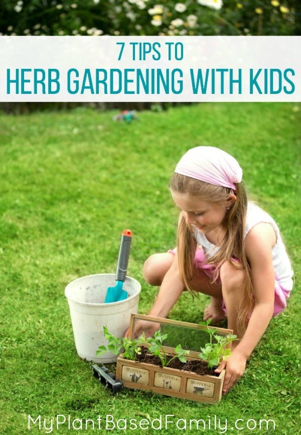 7 Tips to Herb Gardening with Kids