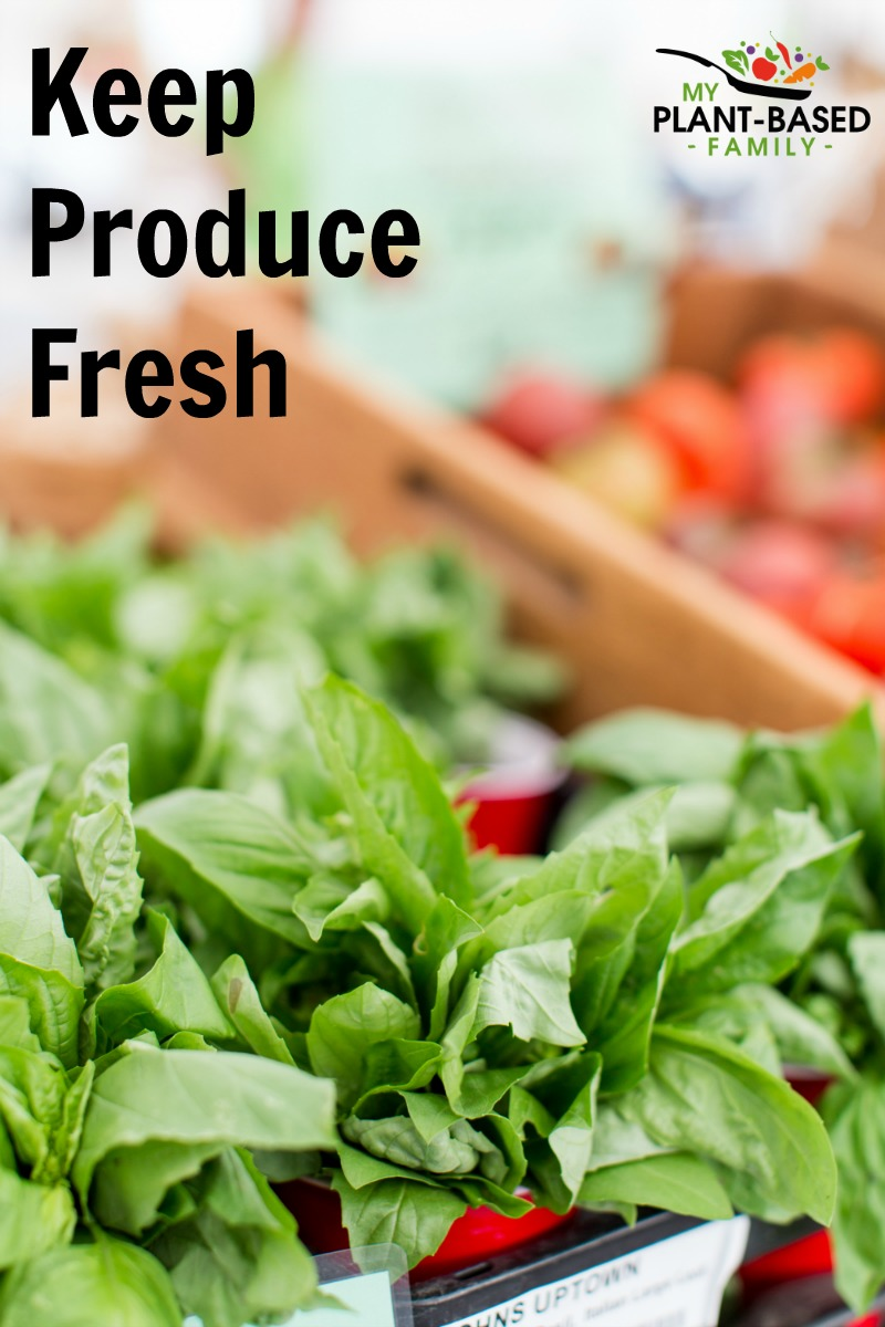 Keep Produce Fresh