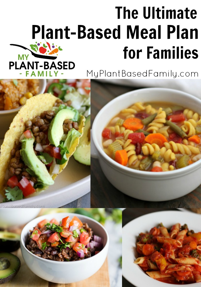 Ultimate Plant Based Meal Plan For Families My Plant Based Family