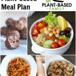 Plant-Based Meal Plan full of our family's favorite plant-based recipes.