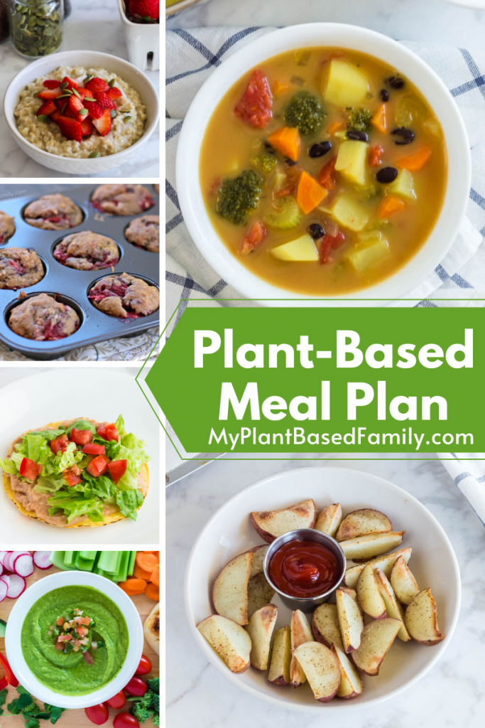 Plant-Based Meal Plan featuring breakfast, lunch, snack and dinner recipes.